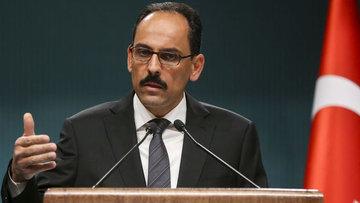 C.başkanlığı Sözcüsü Kalın'dan Rusya açıklaması