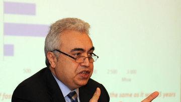 """İEA/Birol: Enerji yatırımlarına olan """"iştah"""" kaçmaz"""