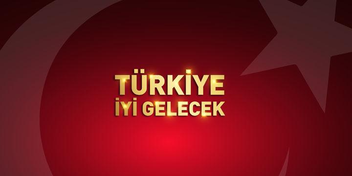 Türkiye İyi Gelecek...