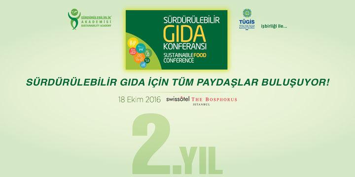 'Sürdürülebilir Gıda Konferansı' 18 Ekim