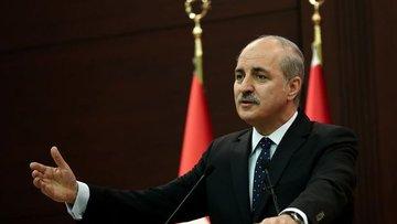 Kurtulmuş: Türkiye'nin temel tezlerine aykırı bir durum s...
