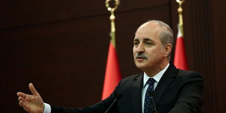 Kurtulmuş: Türkiye'nin temel tezlerine aykırı bir durum söz konusu değil