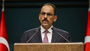 İbrahim Kalın: Merkel'in Türkiye değerlendirmesini ciddiy...