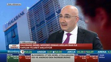 Halkbank Genel Müdürü Arslan Bloomberg HT'de